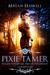 Pixie Tamer
