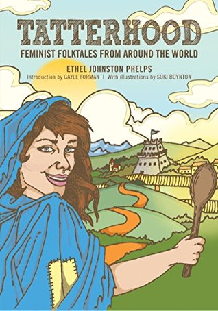 Tatterhood: Feminist Folktales from Around the World: 1