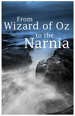 From the Wizard of Oz to Narnia: Best of Juvenile Fiction