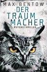 Der Traummacher by Max Bentow