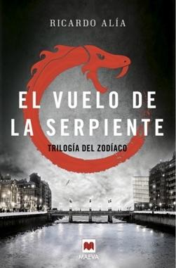 El vuelo de la serpiente (Trilogía del Zodiaco, #2)