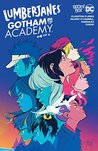 Lumberjanes/Gotham Academy #4 by Chynna Clugston Flores