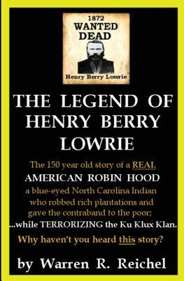 Wanted Dead: The Legend of Henry Berry Lowrie