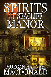 Spirits of Seacliff Manor