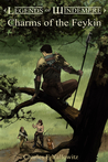 Charms of the Feykin (Legends of Windemere, #11)