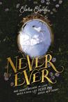 Never Ever (Never Ever, #1)