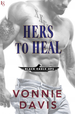 Hers to Heal (Black Eagle Ops, #2)