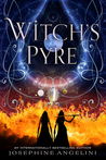 Witch's Pyre by Josephine Angelini