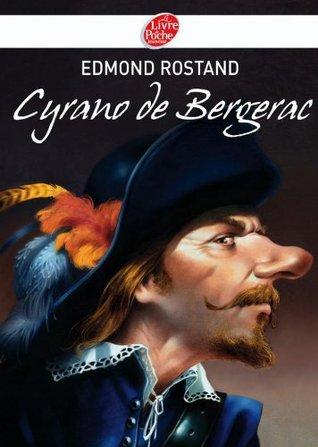 Cyrano de Bergerac - Texte intégral (Classique t. 1065)