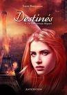Destinés, tome 1  by Lucie Barnasson