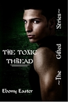 The Toxic Thread (The Gifted #3)