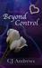 Two Hearts Beyond Control by CJ Andrews