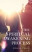The Spiritual Awakening Process by Aletheia Luna