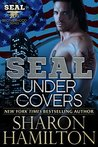 SEAL Under Covers (SEAL Brotherhood #3)