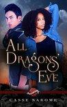 All Dragons' Eve (Saint's Grove #8)