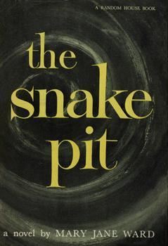 The Snake Pit by Mary Jane Ward