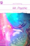 Mr. Psychic by Dermot Davis