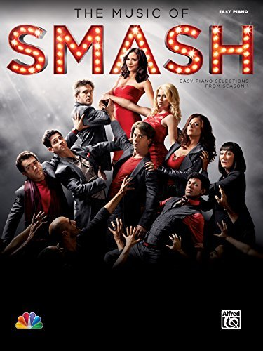 """The Music of """"SMASH"""": Easy Piano Selections from Season 1"""