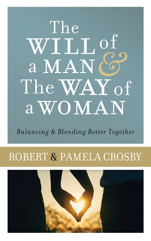 The Will of a Man the Way of a Woman: Balancing Blending Better Together
