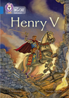 Collins Big Cat – Henry V: Band 16/Sapphire