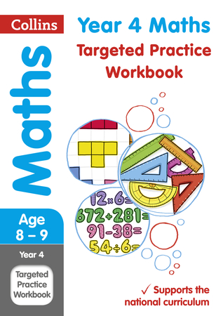 Year 4 Maths Targeted Practice Workbook (Collins KS2 Revision and Practice)