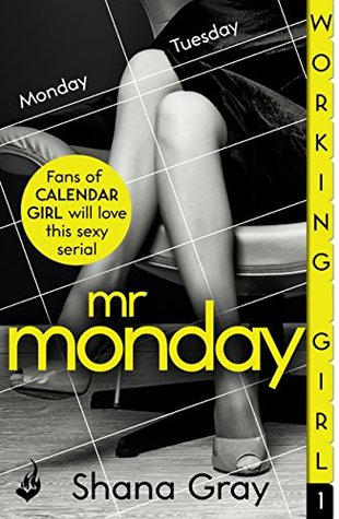 Mr. Monday (Working Girl #1)