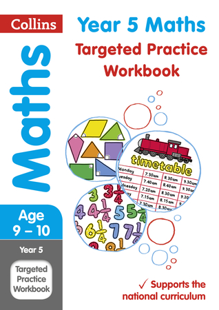 Year 5 Maths Targeted Practice Workbook (Collins KS2 Revision and Practice)