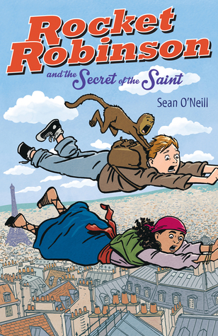 rocket-robinson-and-the-secret-of-the-saint