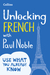 Unlocking French with Paul ...