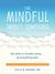The Mindful Twenty-Something: Life Skills to Handle Stress...and Everything Else