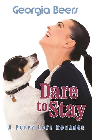 Dare to Stay (Puppy Love Romance, #3)