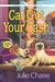 Cat Got Your Cash (Kitty Co...