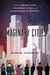 Imaginary Cities: A Tour of Dream Cities, Nightmare Cities, and Everywhere in Between