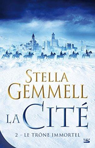 Le Trône immortel: La Cité, T2 (Fantasy)