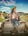 Abandoned Colorado (2016)