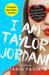 I Am Taylor Jordan!