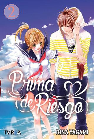 Prima de Riesgo, vol. 2 by Rina Yagami