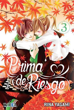 Prima de Riesgo, vol. 3 by Rina Yagami