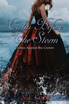 Calm Before The Storm by N.J. Kuhr