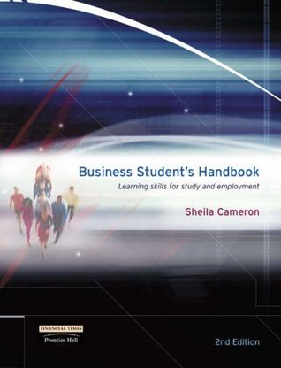 Business Student's Handbook: AND Business Dictionary: Learning Skills for Study and Employment
