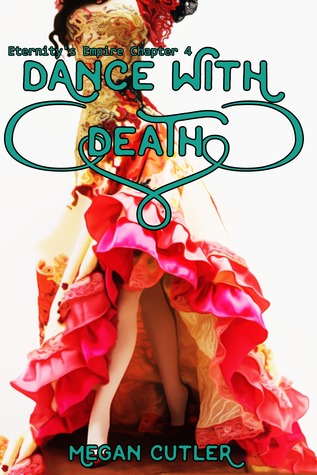 Dance With Death (Eternity's Empire #4)