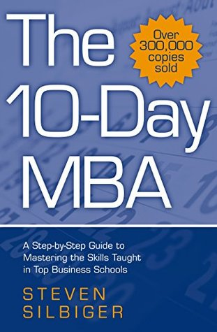 the-10-day-mba-a-step-by-step-guide-to-mastering-the-skills-taught-in-top-business-schools