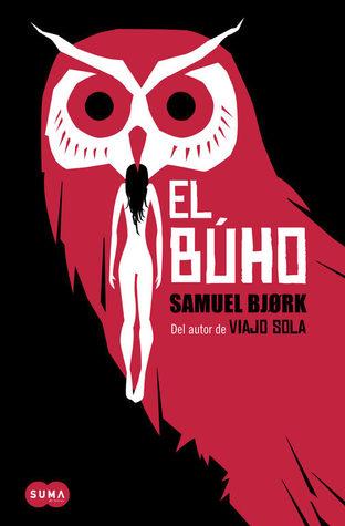 El buho (Holger Munch & Mia Kruger, #2)