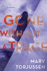 Gone Without a Trace by Mary Torjussen