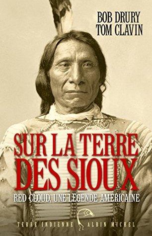 Sur la terre des sioux