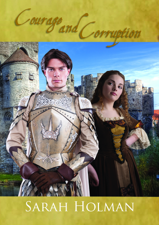 Courage and Corruption (Tales of Taelis #3)