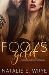 Fool's Gold: A Kisses and Crimes novel