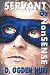 Servant of NonSense (Too Sensitive Book 4)