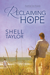 Reclaiming Hope by Shell Taylor