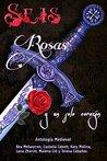 Seis Rosas y un solo corazón: La princesa de la torre